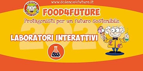 Laboratorio Food4Future - Biblioteca Raffaello biglietti