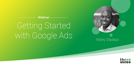 Getting Started with Google Ads tickets