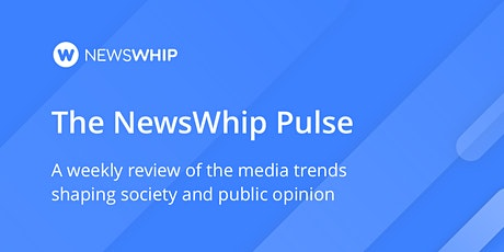 The NewsWhip Pulse: Webinar 1 tickets