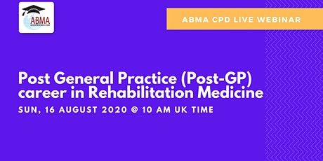 Post General Practice (Post-GP) Career In Rehabilitation Medicine tickets