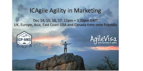 ICAgile Agility in Marketing  (ICP-MKG) Online Class December tickets
