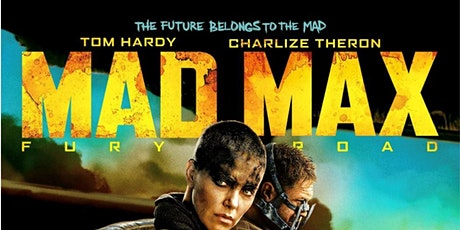 Cycle-In Cinema Presents...Mad Max - Fury Road (15) tickets