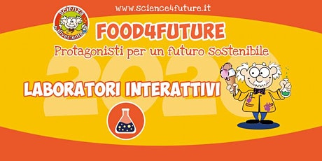 Laboratorio Food4Future - Biblioteca Vaccheria Nardi biglietti