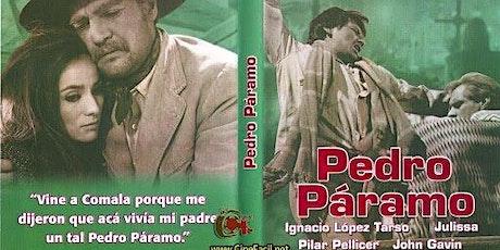 Proyección de la película: Pedro Páramo entradas