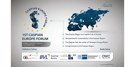 1st Caspian Europe Forum - Hybrid Conference Tickets