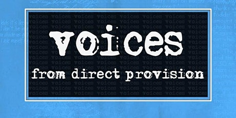 Voices from Direct Provision Online Conference tickets