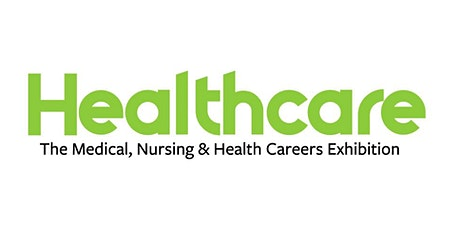 The Healthcare Careers Expo - Dublin October 2020 tickets