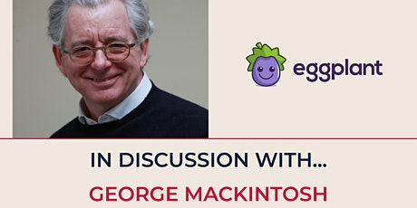 Alumni 100 - In Discussion with George Mackintosh tickets