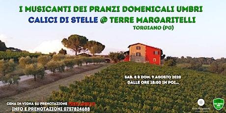 Cena In vigna 2020 - Terre Margaritelli - Musicanti Pranzi Domenicali Umbri biglietti
