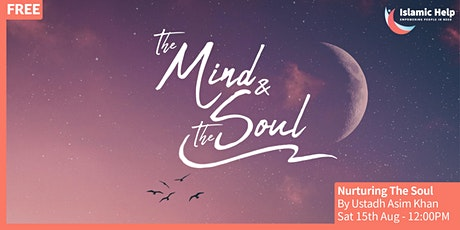 Nurturing The Soul - [The Mind & The Soul Series] tickets