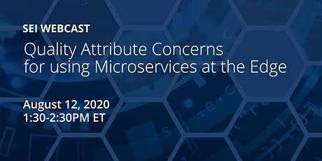 Quality Attribute Concerns for Using Microservices at the Edge tickets