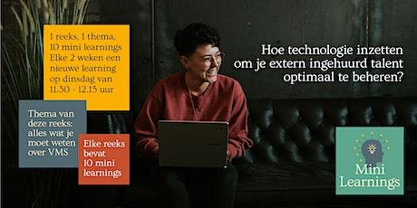 Mini Learning - 'Extern Talent optimaal beheren met een VMS systeem' tickets