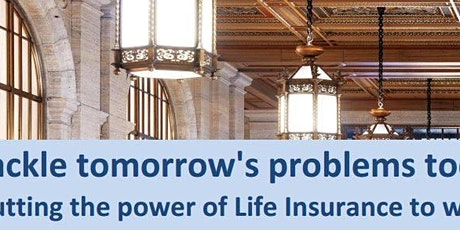 Virtual Workshop: Putting the power of Life Insurance to work tickets