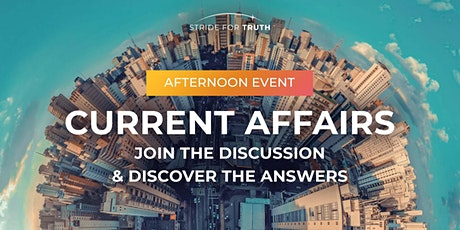 CURRENT AFFAIRS Afternoon Discussion in Leeds tickets