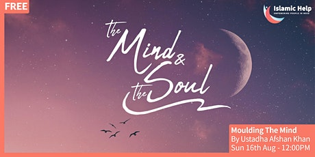 Moulding The Mind - [The Mind & The Soul Series] tickets