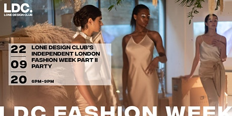 Lone Design Club's Independent London Fashion Week Part II Party tickets