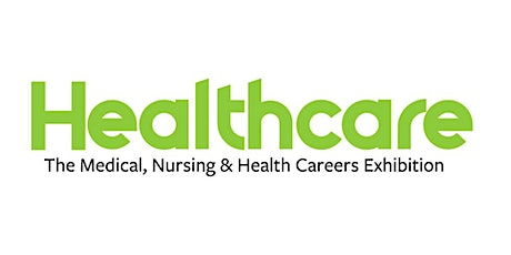 The Healthcare Careers Expo - Dublin, March 2021 tickets
