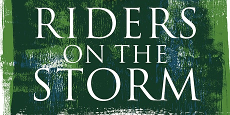 Riders on the Storm: The Climate Crisis and the Survival of Being tickets