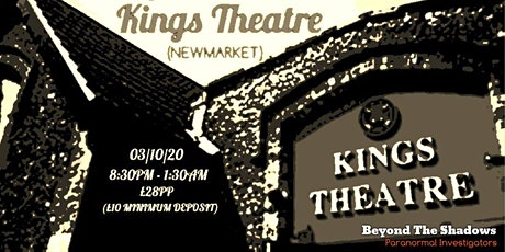 Ghost Hunt at Kings Theatre - Newmarket tickets