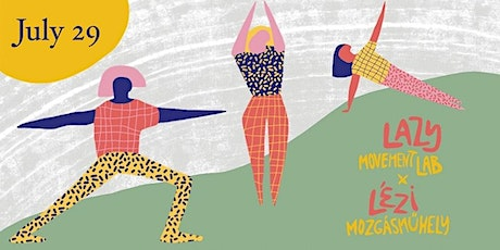 Lazy Movement Lab / Lézi Mozgásműhely tickets