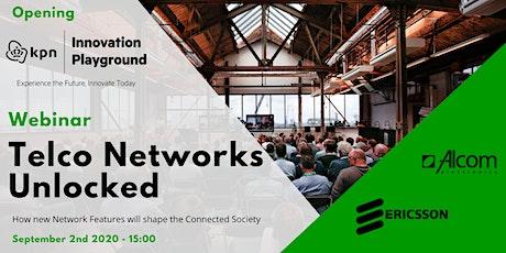 Telco Networks Unlocked Webinar – Opening KPN Innovation Playground tickets