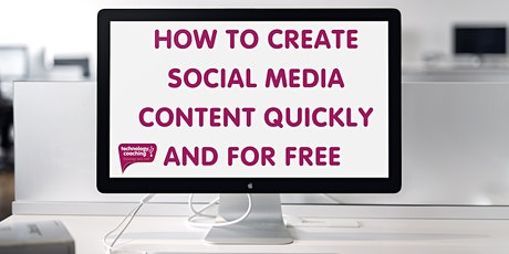 How To Create Social Media Content Quickly & For Free tickets