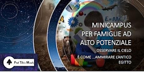MINI CAMPUS PER FAMIGLIE AD ALTO POTENZIALE biglietti