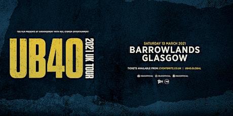 UB40 2021 (Barrowlands, Glasgow) tickets