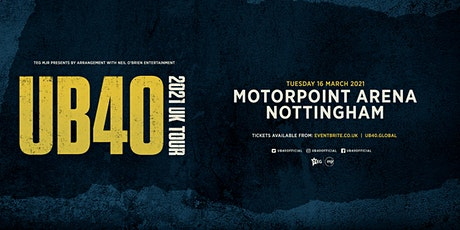 UB40 2021 (Motorpoint Nottingham) tickets