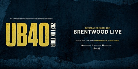 UB40 2021 (Brentwood Live, Brentwood) tickets