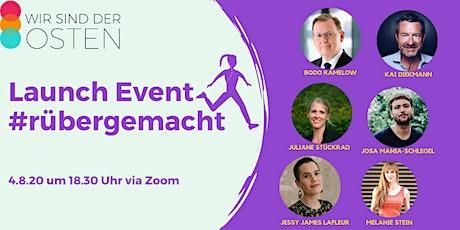 """Launch-Event der neuen """"Wir sind der Osten""""-Kategorie #rübergemacht Tickets"""