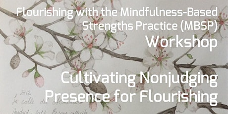 MBSP Workshop – Cultivating Nonjudging Presence for Flourishing tickets