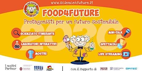 Evento finale Food4Future - laboratorio  on-line per bambini biglietti