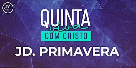 Quinta Viva com Cristo 06 Agosto | Jardim Primaver ingressos