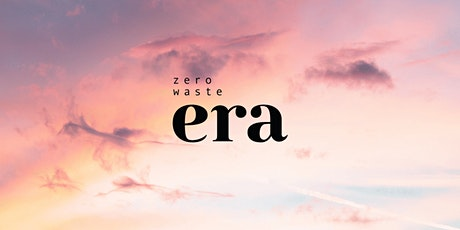 Welcome to the Zero Waste Era! - Kickstarter Launch Party tickets