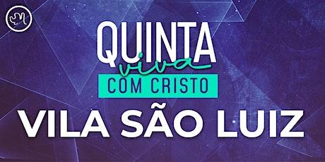Quinta Viva com Cristo 13 Agosto | Vila São Luiz ingressos