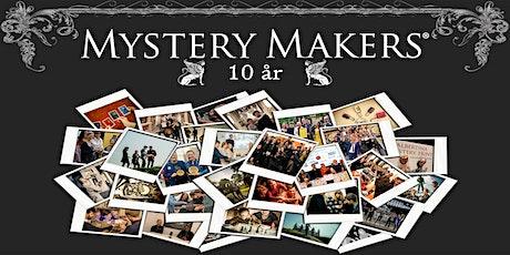 Mystery Makers 10-års jubilæum biljetter