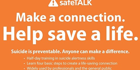 SafeTalk - Suicide Alertness for Everyone : Tell, Ask, Listen, Keep safe tickets