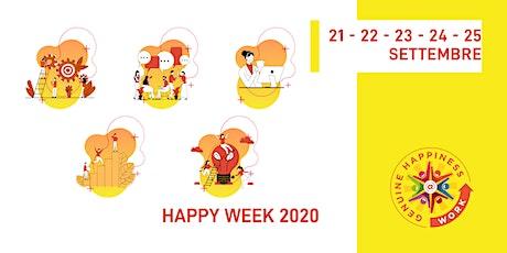 HAPPY WEEK -Tutta la Settimana Internazionale Happiness at Work 2020 biglietti