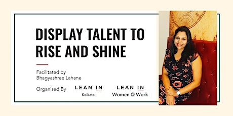 Display Talent To Rise & Shine tickets