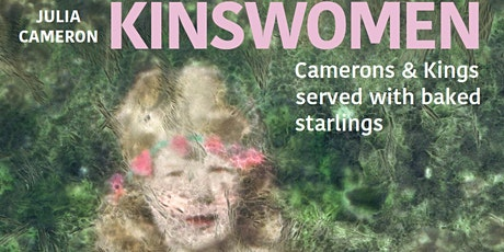 Julia Cameron talking about her Kinswomen Exhibition 4th September 2020 tickets
