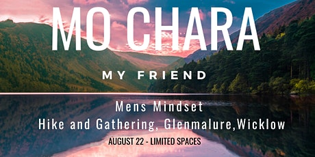 Mo Chara Mens Hike & Gathering tickets