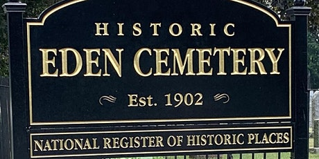 Historic Eden Cemetery Company's 118th Founders Day Celebration tickets