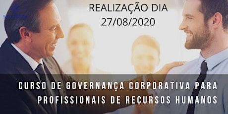GOVERNANÇA CORPORATIVA PARA PROFISSIONAIS DE RECURSOS HUMANOS - ingressos