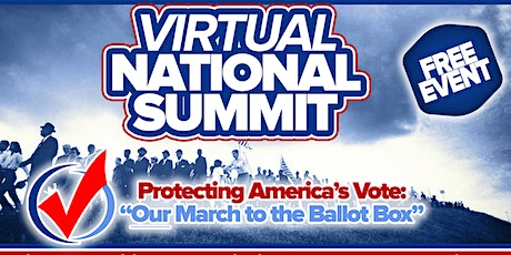 """National Summit """"Protecting America's Vote: Our March to the Ballot Box"""" tickets"""