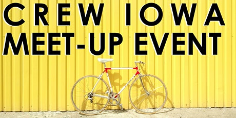 CREW Iowa - Meet-Up Bike Event - MEMBERS-ONLY tickets