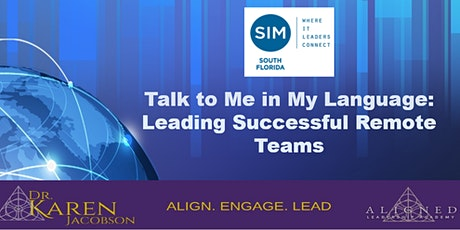 Talk to me in My Own Language - Leading Successful Remote Teams tickets