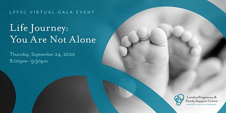 LPFSC Virtual Gala: Life Journey (You Are Not Alone) tickets