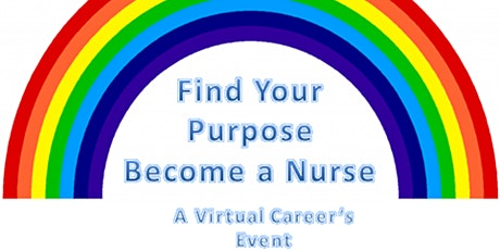 Find your Purpose, Become a Nurse tickets