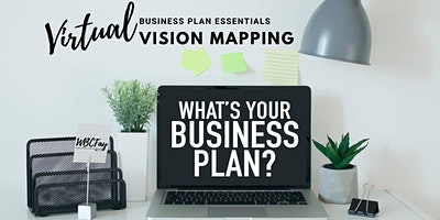 Virtual Business Plan Essentials: Vision Mapping